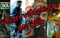 I migliori videogiochi del 2016